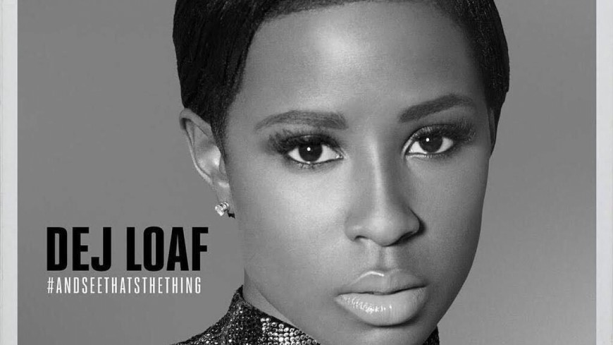 Dej Loaf - Hey There (ft Future)