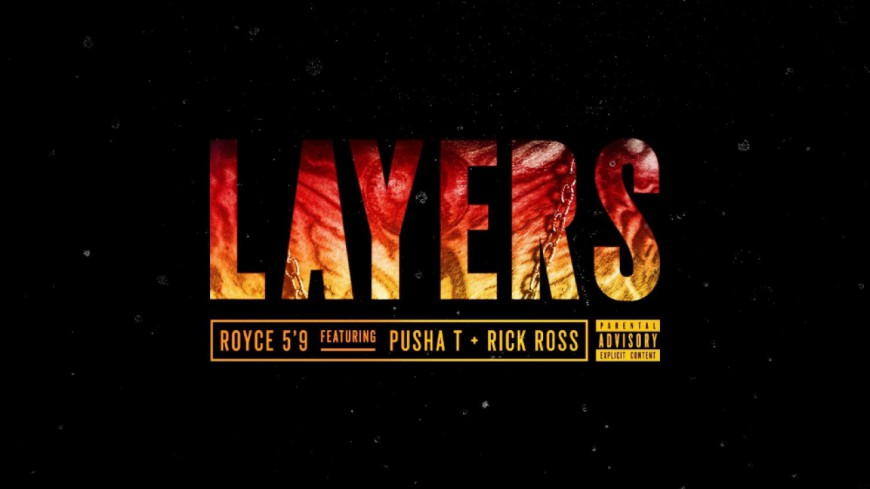 Royce Da 5'9'' - Layers (ft Pusha T & Rick Ross)