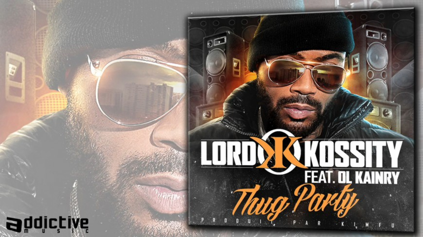 Lord Kossity - Thug Party (ft Ol'Kainry)