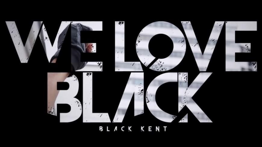 Black Kent - We Love Black