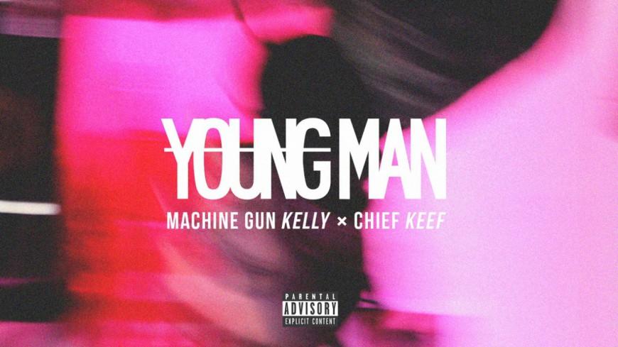 Machine Gun Kelly de retour avec Chief Keef sur ''Young Man''