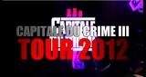 Capitale Du Crime 3 en tournée !