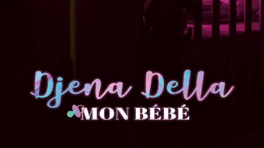 "Djena Della, la chanteuse aux millions de vues, sort le clip ""Mon bébé"""