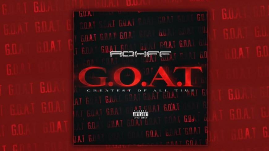 "Rohff est le ""G.O.A.T"""