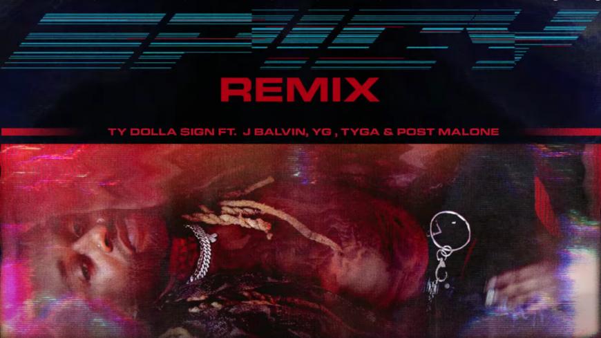 "Ty Dolla $ign envoie la sauce ""Spicy"" feat. J Balvin, YG, Tyga & Post Malone"