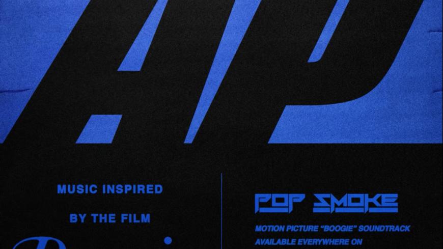 """Pop Smoke envoie  """"AP"""" de la bande-originale du film """"Boogie"""""""