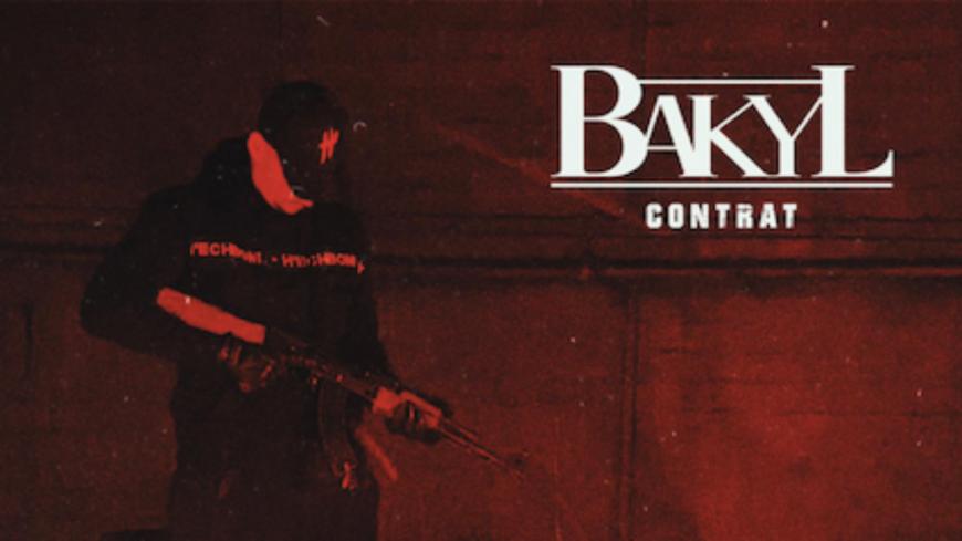 """Bakyl signe le """"Contrat"""" dans son dernier clip !"""