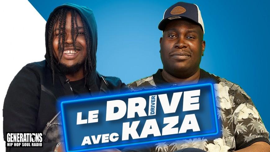 """Driver reçoit Kaza dans """"Le Drive"""""""