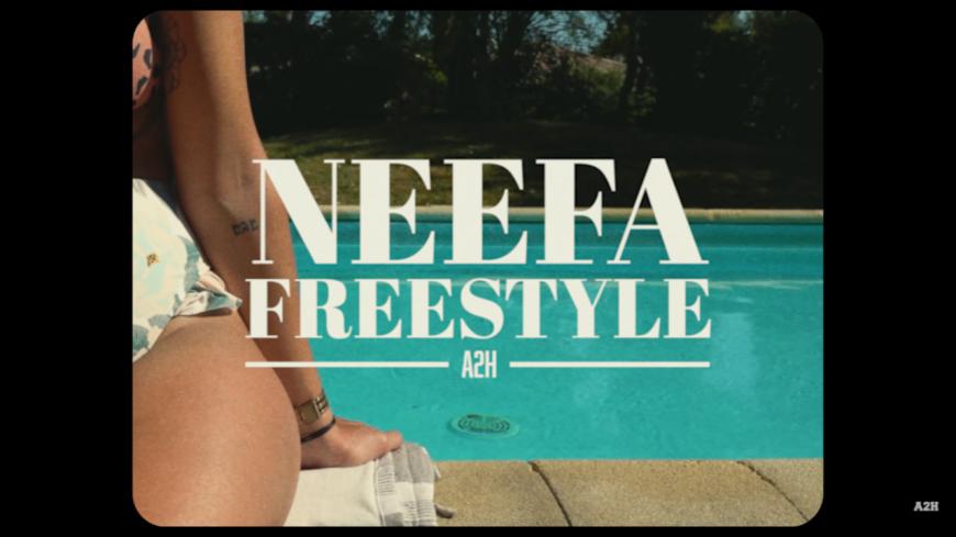 """A2H nous fait cadeau du freestyle """"Neefa"""" !"""