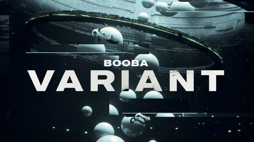 "Booba vient nous contaminer avec ""Variant"""